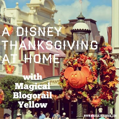 A Disney Thanksgiving at Home - some great food ideas with a Disney twist