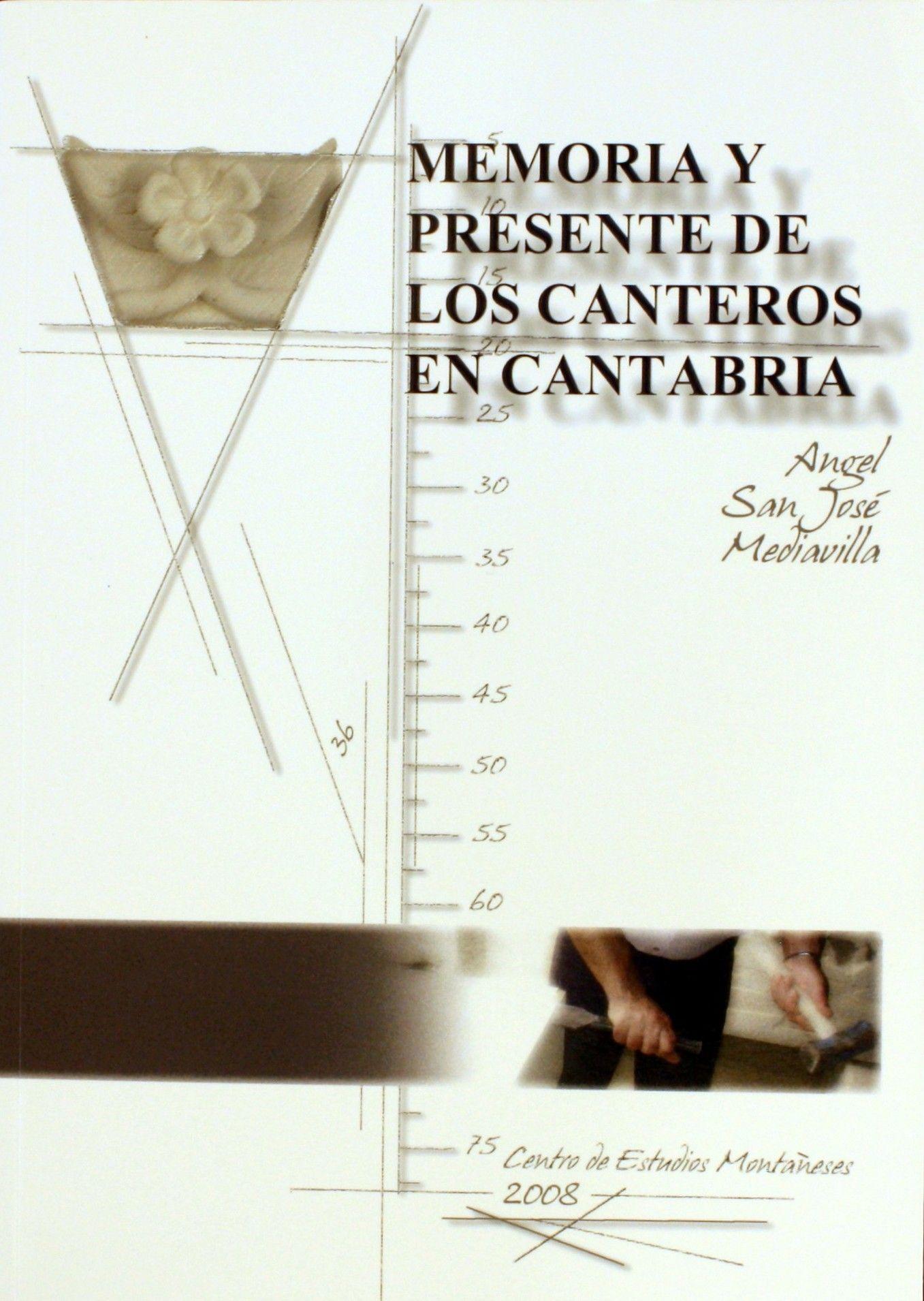 Memoria y presente de los canteros en Cantabria (resumen