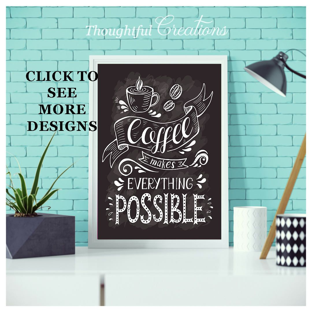Kitchen decor coffee poster coffee lover gift coffee wall art