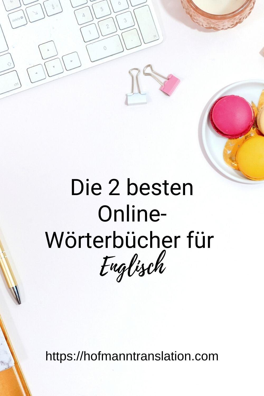 Die Zwei Besten Online Worterbucher Fur Englisch In 2020 Worterbuch Englisch Online