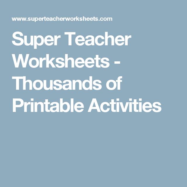 Super Teacher Worksheets Thousands Of Printable Activities