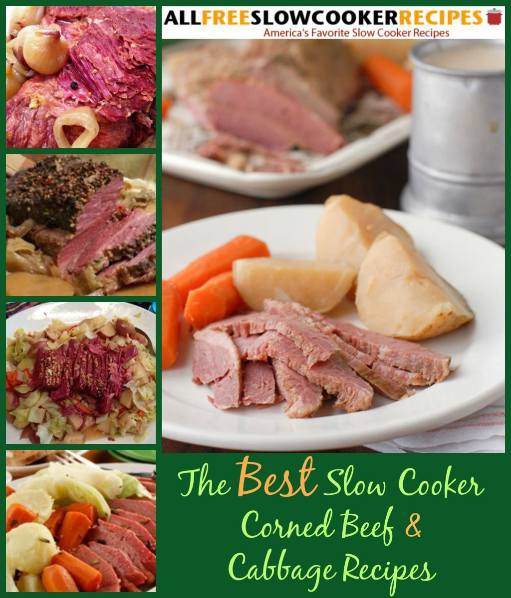 13 Slow Cooker Corned Beef And Cabbage Recipes Best Slow Cooker Recipes Slow Cooker Corned Beef Corn Beef Cabbage Ground Beef Crockpot Recipes