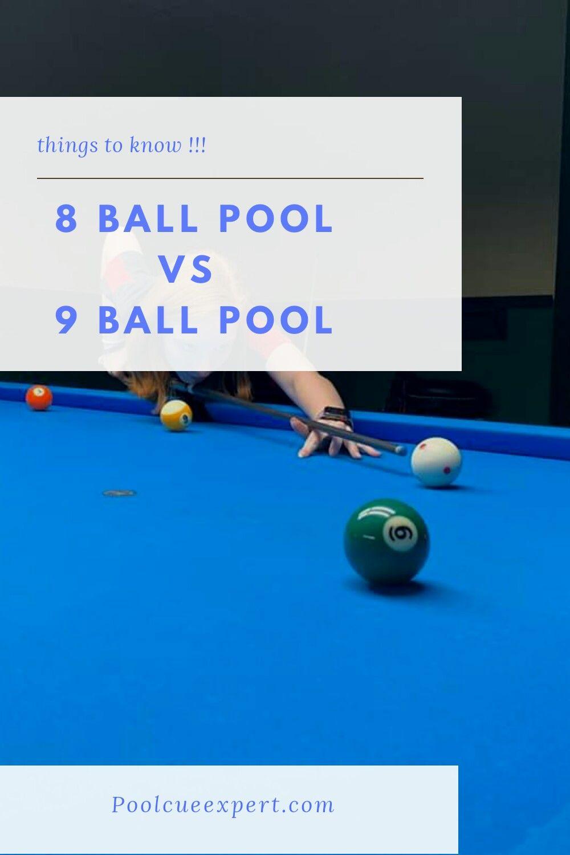 8 Ball Pool Vs 9 Ball Pool In 2020 Pool Balls Play Pool Pool Cues