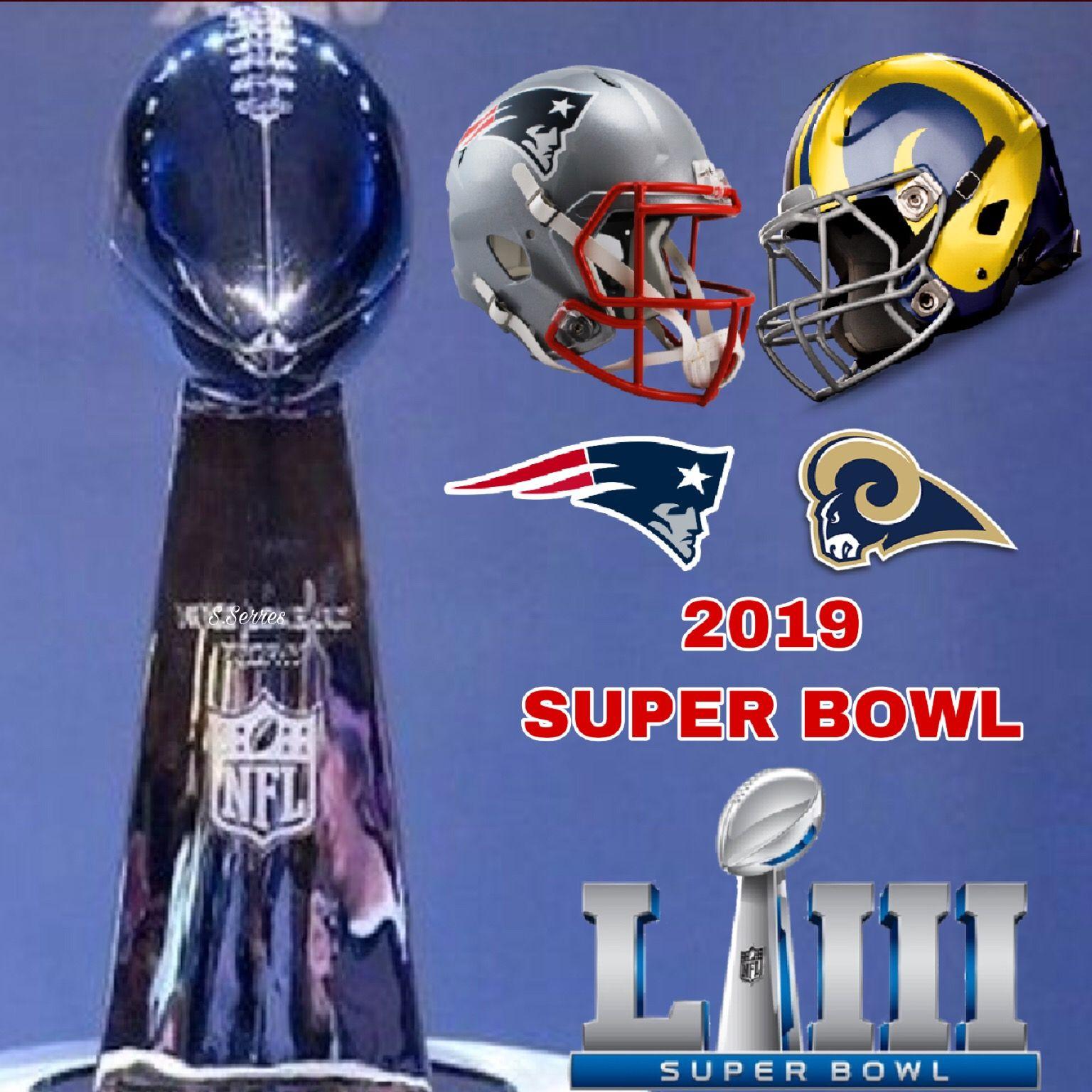 2019 Super Bowl Patriots New England Patriots Football Patriots Football