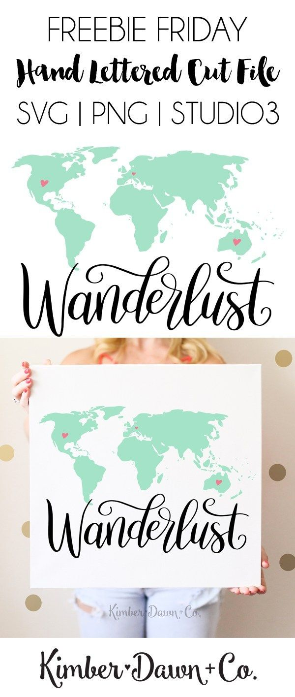 Hand Lettered Wanderlust World Map Free SVG Cut File – Silhouette Ideas