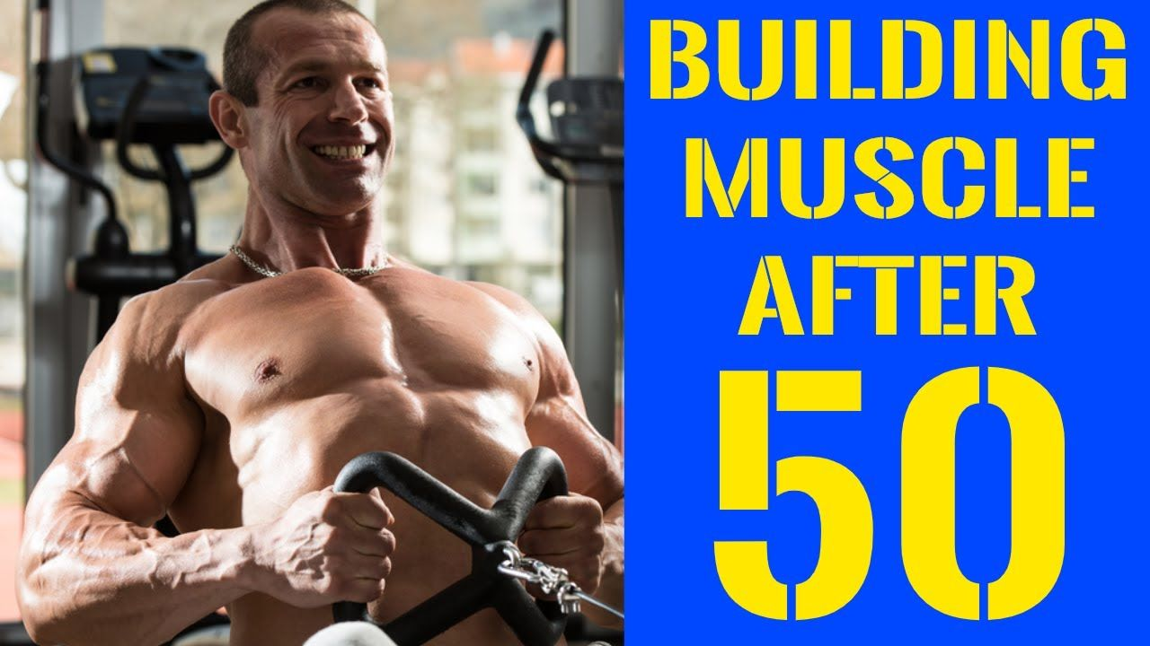 Building Muscle After 50 - The Definitive Guide - YouTube ...