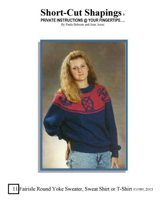 11 Fairisle Round Yoke Sweater Row-by-Row by ShortCutShapings ...