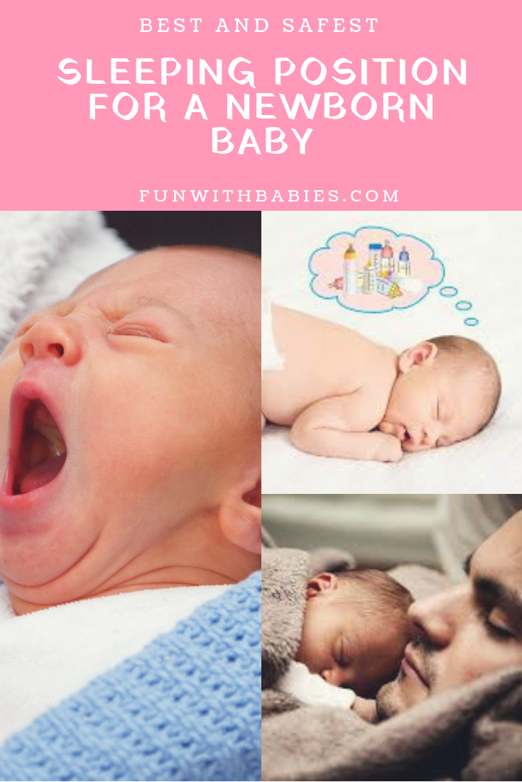 Best And Safest Sleeping Position For A Newborn Baby Safe Sleeping Baby Newborn Baby Sleep Baby Sleeping Positions
