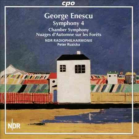 NDR Radiophilharmonie Hannover - Enescu: Symphony No. 4/Chamber Symphony, Op. 33