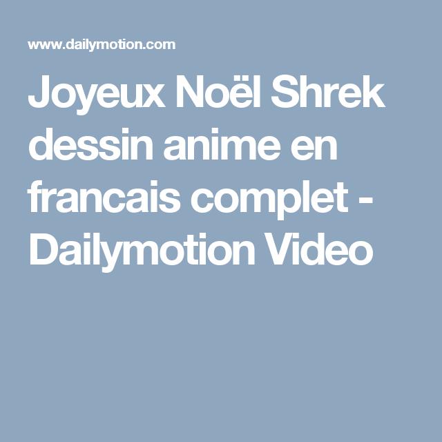 dessin animé de noel complet en francais Joyeux Noël Shrek dessin anime en francais complet   Dailymotion  dessin animé de noel complet en francais