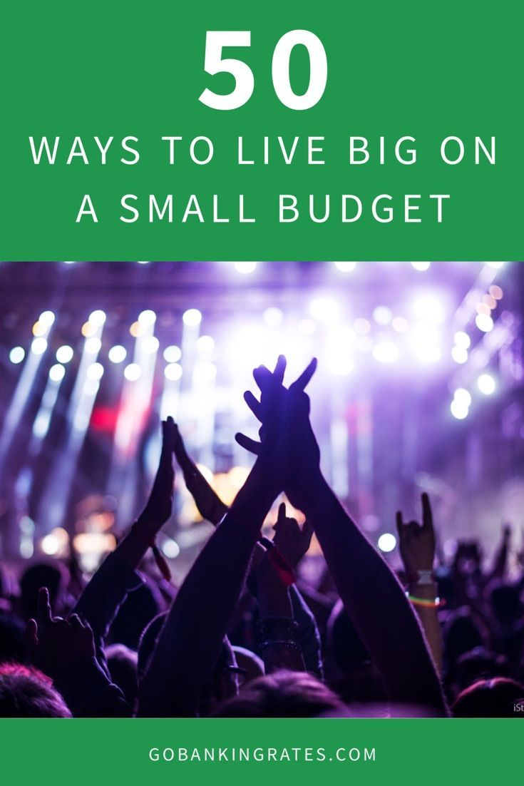 e9fa9705aba Start maximizing your money now with these 50 strategies for living the big  life on a small budget.