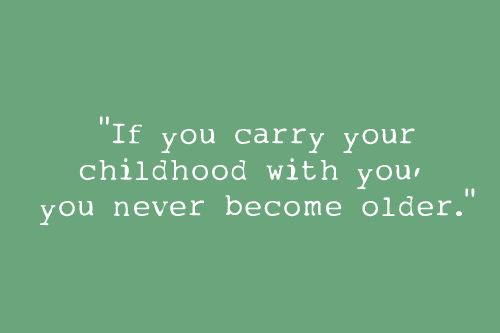 a quote for your week chap childhood quotes be yourself