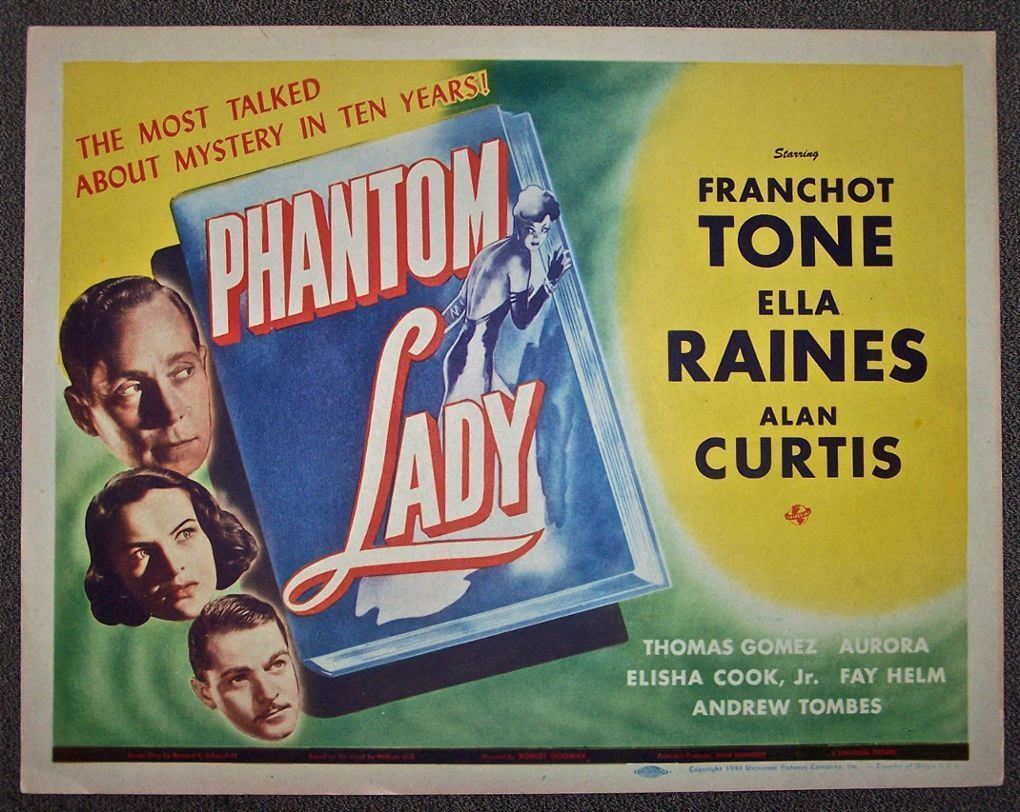 """Phantom Lady"" (1944) Title Card Ella Raines, Franchot"