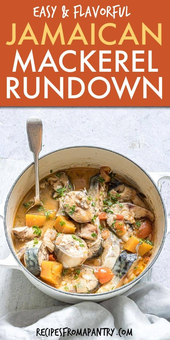 jamaican rundown is a delicious fish stew that is full of