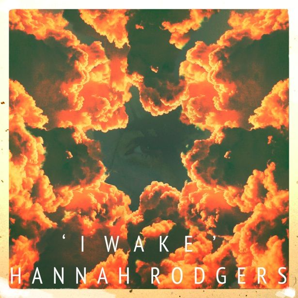 Hannah Rodgers Releases Brand New Audio - 'I Wake' - #AltSounds