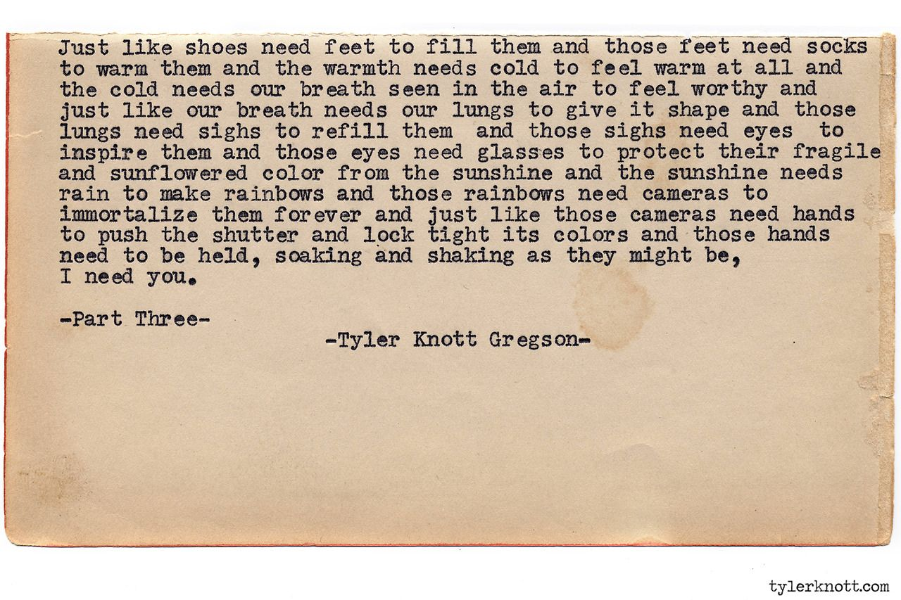 Feet Tired Quotes: Typewriter Series #820 By Tyler Knott Gregson Text For