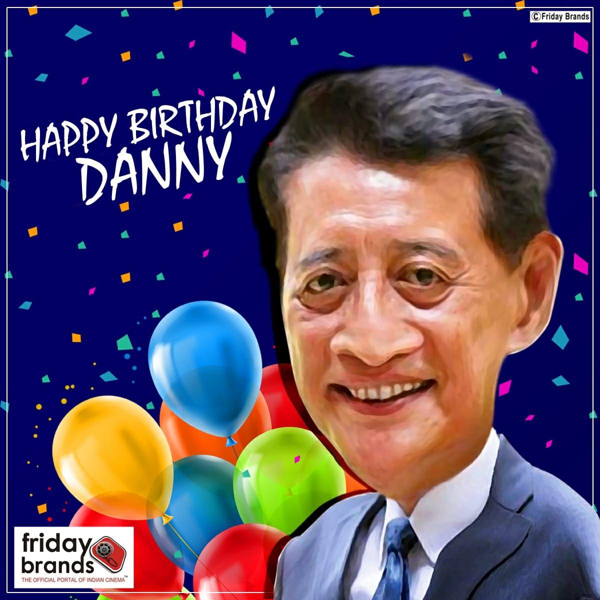 Happy Birthday Danny Denzongpa #HBD #HappyBirthday #Danny
