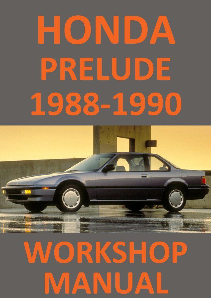 honda prelude 1988 1990 workshop manual honda prelude honda and rh pinterest com 1987 Honda Prelude 1988 honda prelude manual transmission oil