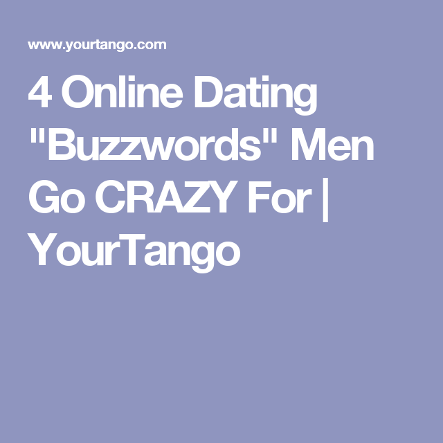 online dating profile buzzwords