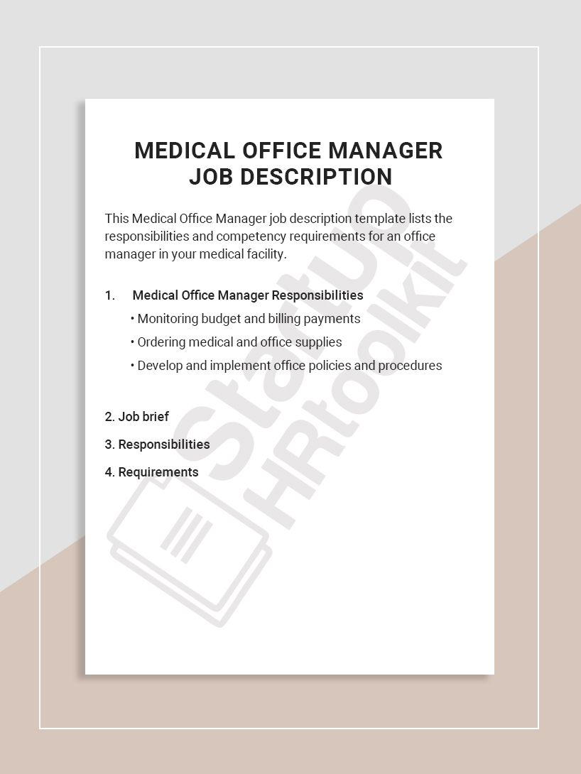 This Medical Office Manager job description template lists