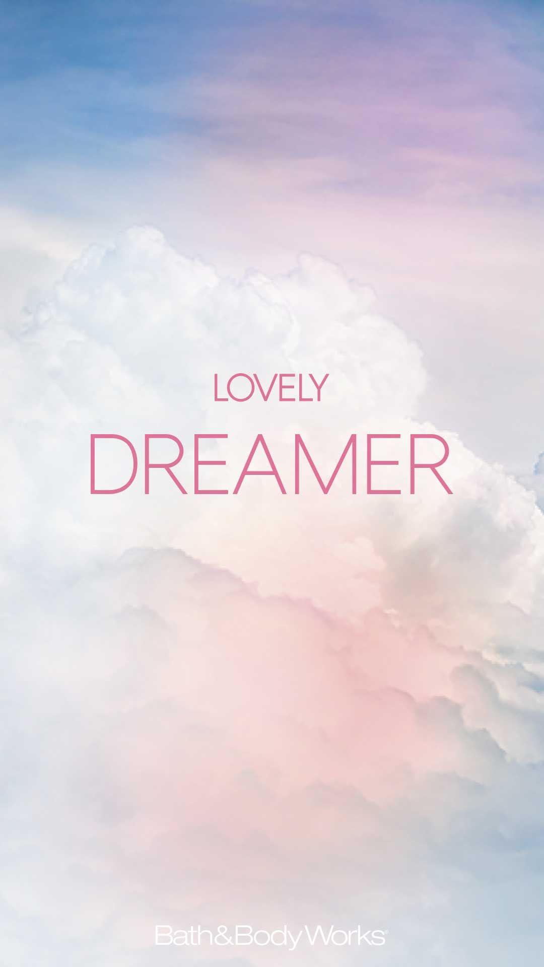 Lovely Dreamer Iphone Wallpaper Words Wallpaper The Dreamers Wallpaper