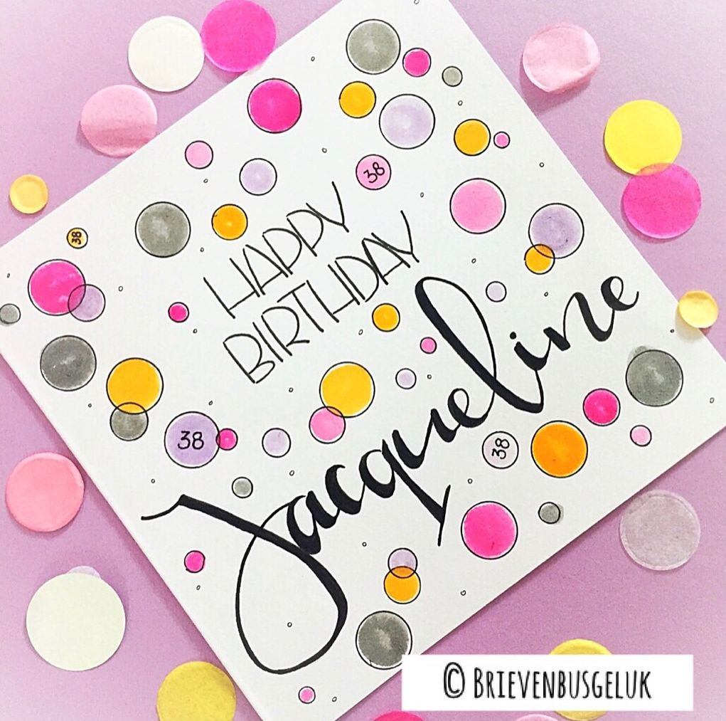 vandaag is er weer iemand jarig Happy birthday Jacqueline! • ©   Vandaag was er weer een jarige  vandaag is er weer iemand jarig