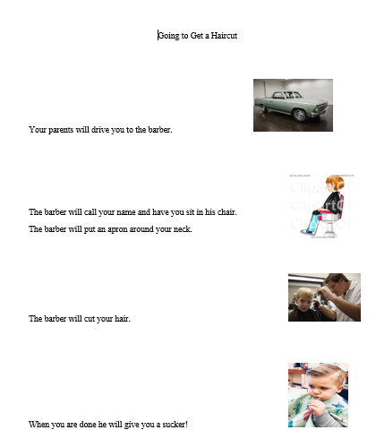 This Is Social Story About A Child Going To Get A Haircut It Tells The Child The Following Steps Getting In Th Social Stories How To Get Getting Things Done