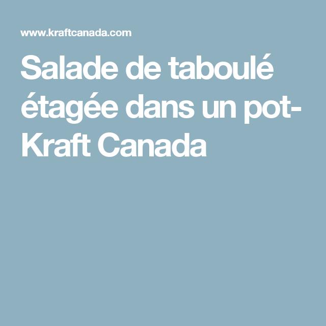 Salade de taboulé étagée dans un pot- Kraft Canada