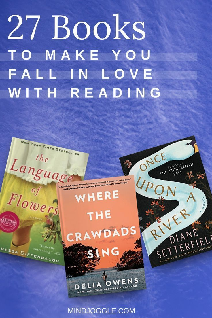 27 Books to Make You Fall in Love with Reading. These page turner books will make you love reading again and get you reading more books. #booklist #amreading #books #bookstoread #bestbooks #readinglist #reading #buch