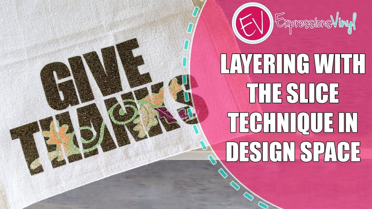 Layering with the Slice Technique in Design Space - YouTube | Jiminy ...
