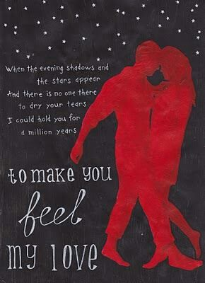 Make You Feel My Love Lyrics Love Songs Music Quotes