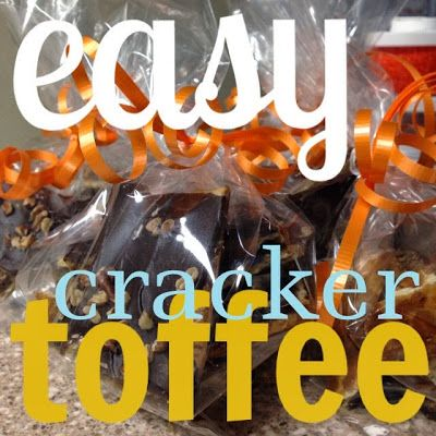 what i made for monday {easy cracker toffee}