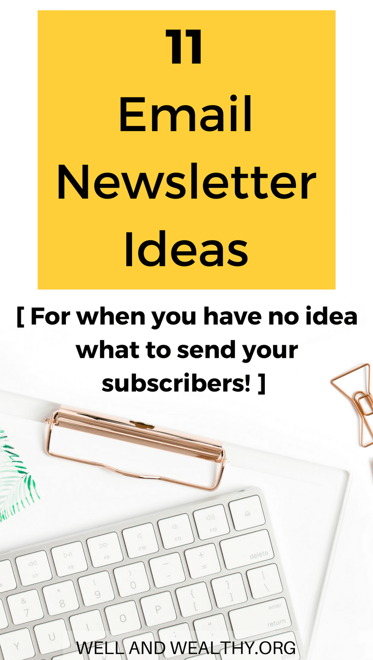 what to send your email subscribers newsletter ideas to win at