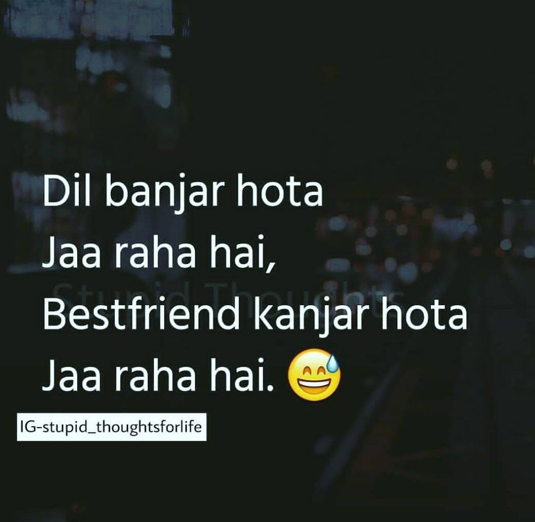 Pin By Shivam Mishra On Well Said Sir Friendship Quotes Funny Quotes In Hindi Hiding