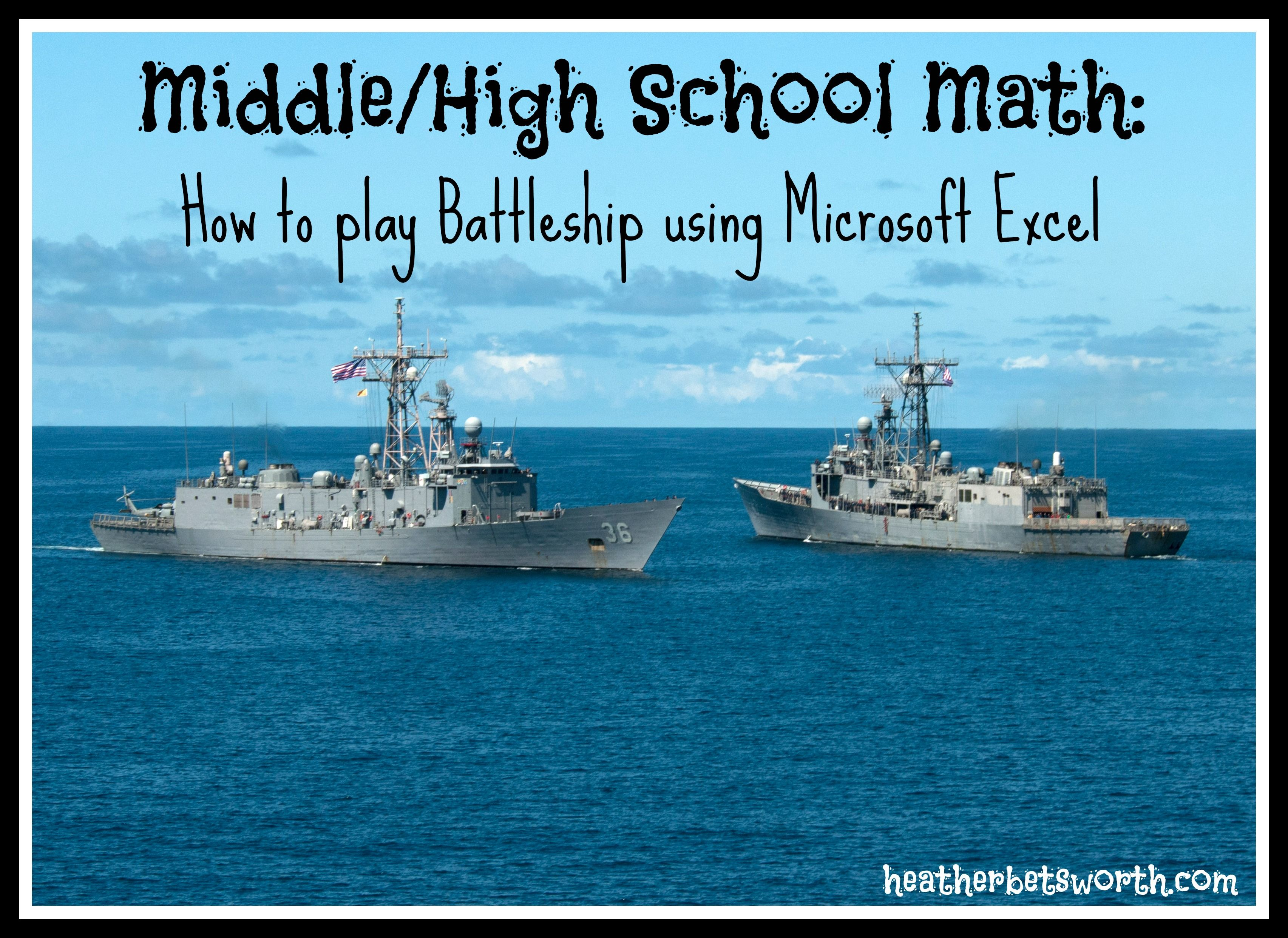 Playing Battleship using Microsoft Excel: Great middle school/high ...