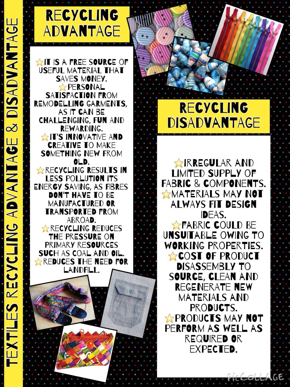 Recycling Advantage Disadvantage Textile Recycling Textiles Projects Textile Tutorial