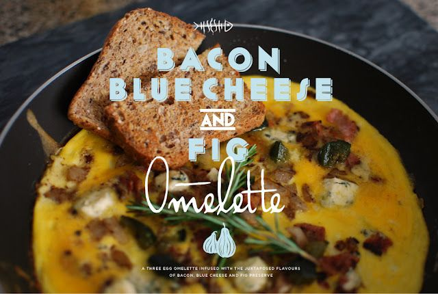 Bacon, Blue Cheese, & Fig Omelette. This blog's recipes are -beautifully- illustrated with some of the best food pictures I've seen. Highly recommended that you take a look at the site. http://myluckyundiesarered.blogspot.com/2011/12/skin-salt-n5.html