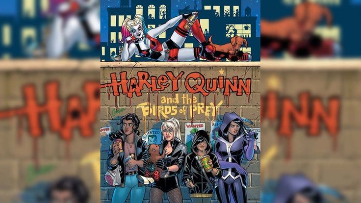 DC Announces New Harley Quinn and the Birds of Prey Comic Book Series for February  The Ho DC Announces New Harley Quinn and the Birds of Prey Comic Book Series for Febru...