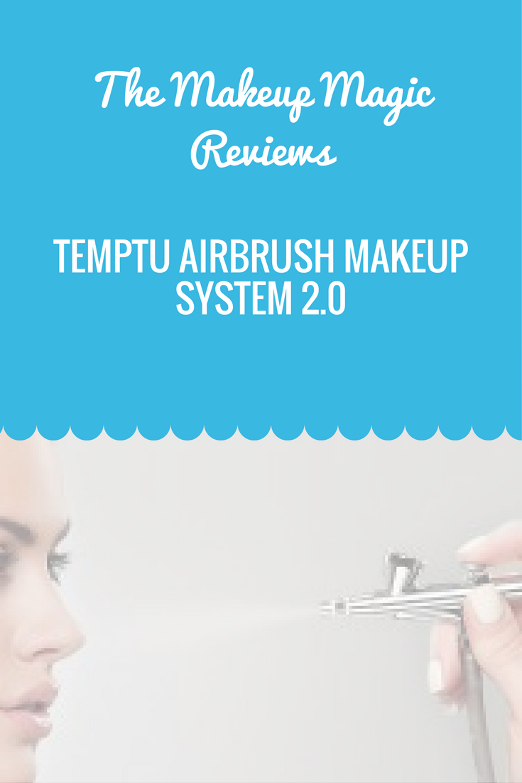 Temptu Airbrush Makeup system 2.0 Review Airbrush makeup