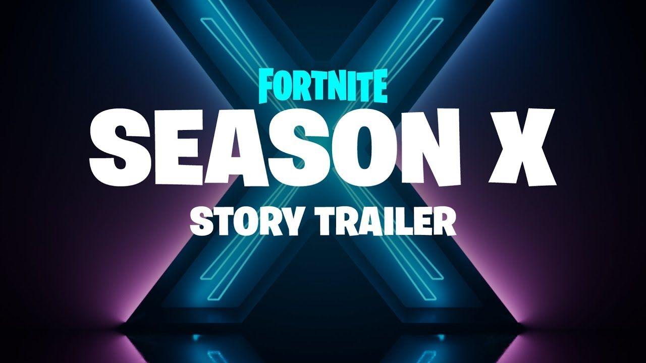 Fortnite season x story trailer fortnite video game