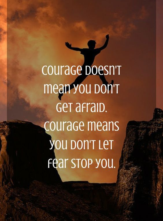 Life QUOTE : Courage Doesnu0027t Mean You Donu0027t Get Afraid. Courage