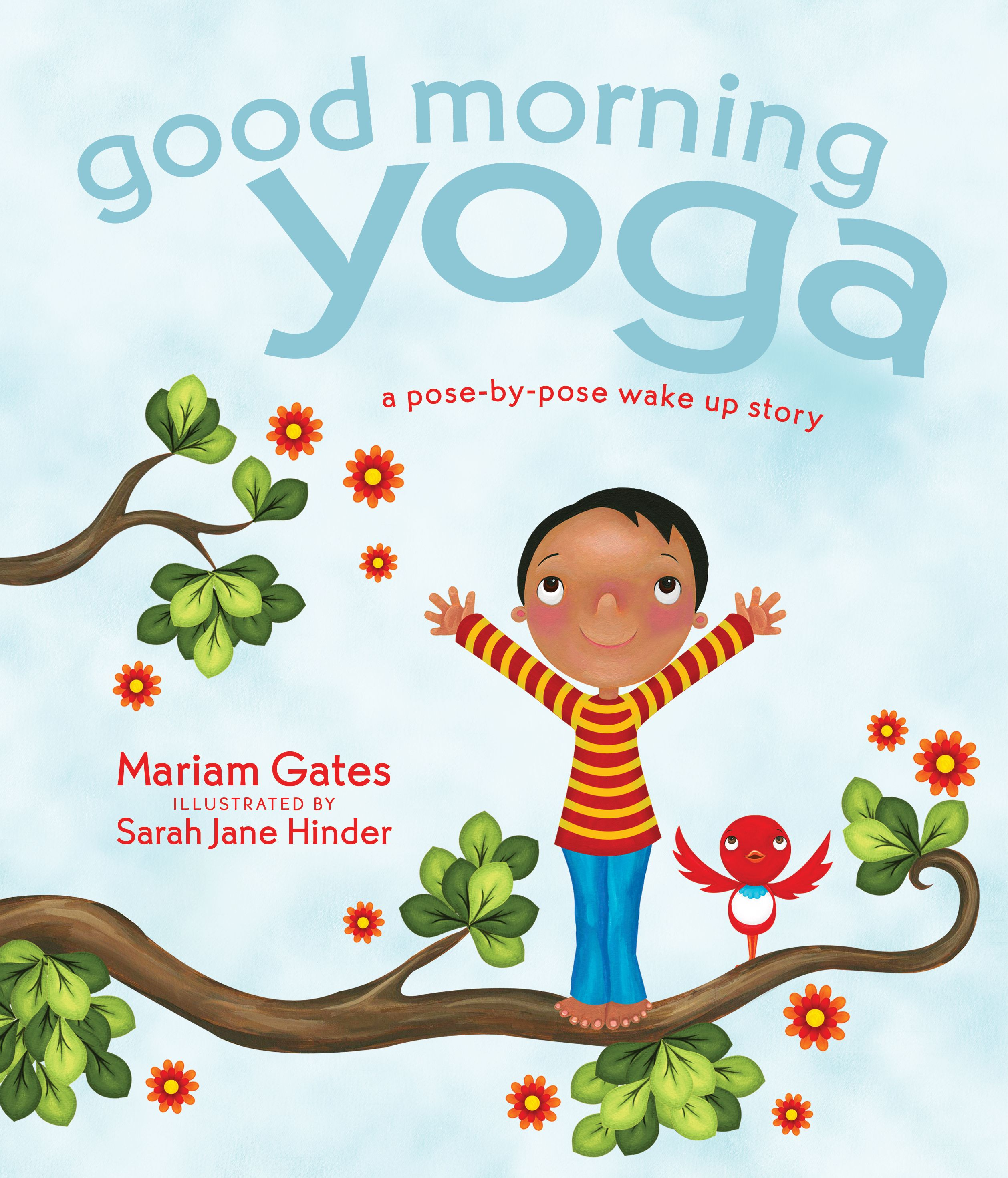 Blog Tour Giveaway And Review Good Morning Yoga By Mariam Gates Yoga For Kids Morning Yoga Yoga Books