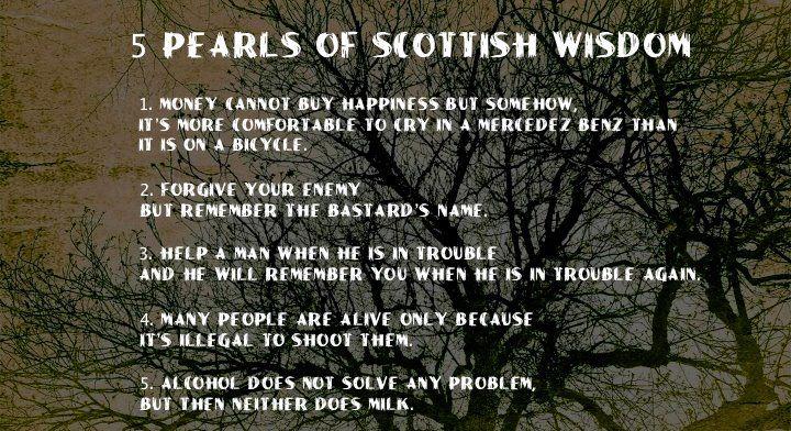 Scottish Wisdom Wisdom quotes, Wisdom, Quotes