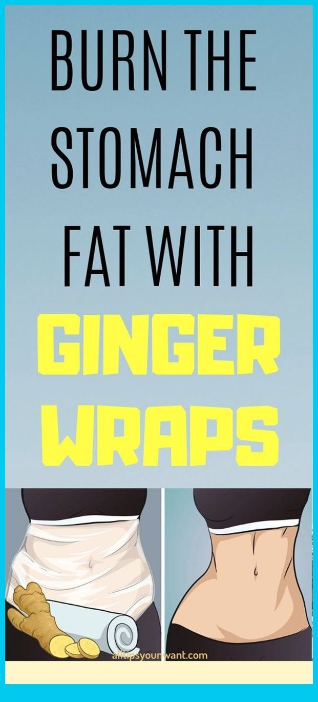 Burn The Stomach Fat With Ginger Wraps