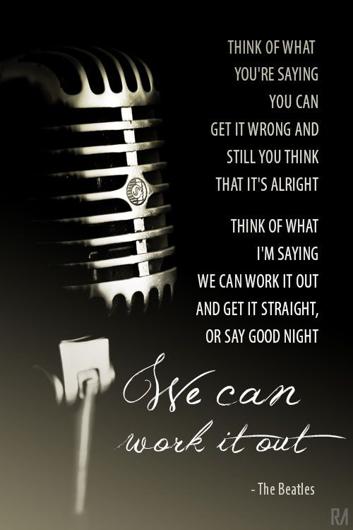 Beatles Lyrics For We Can Work It Out Great Song Lyrics Beatles Lyrics Soundtrack To My Life