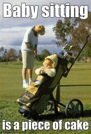 Babysitting and Golf �️️