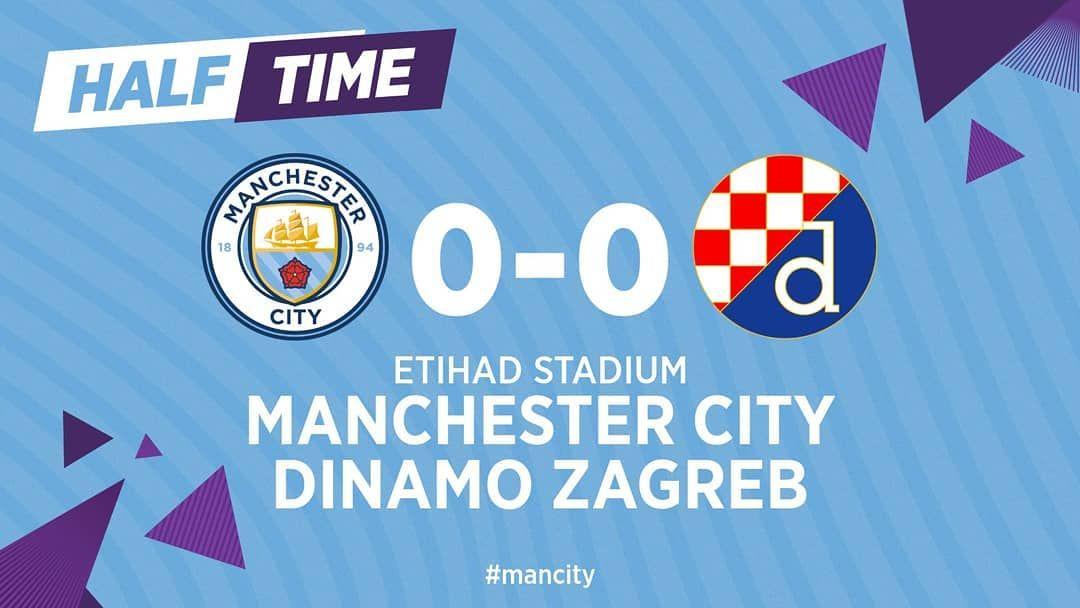 Half Time Manchester City 0 0 Dinamo Zagreb Mancity Mcfc Premierleague Championsleague Manchester City Premier League Zagreb