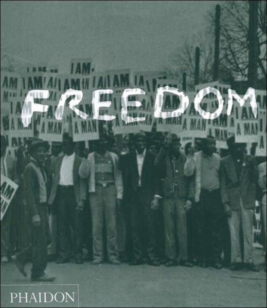 Freedom: A Photographic History of the African American Struggle, edited by Manning Marable, Leith Mullings, and Sophie Spencer-Wood