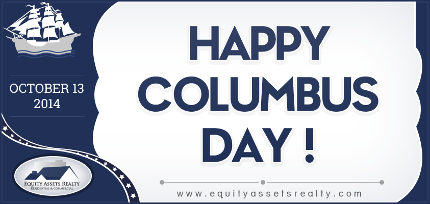 Happy Columbus Day We Should Celebrate Columbus Day By You Letting Me Discover Your New Home Phoenix Real Estate Happy Columbus Day Investment Property