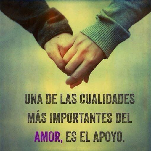 Apoyo Para El Amor Frases Bonitas Frases Inspiradoras Frases Motivadoras